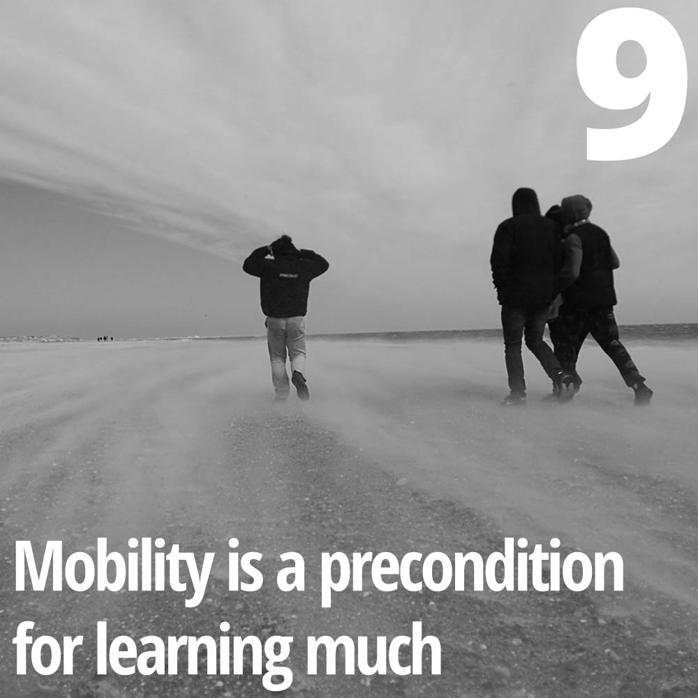 The activist educator needs to have a high degree of mobility.